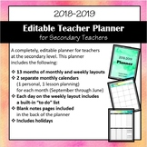2018-2019 Editable Teacher Planner for Secondary Teachers