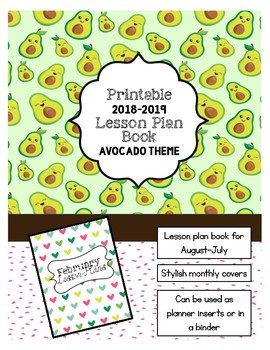 2018-2019 Lesson Planner - Printable Lesson Plan Book **AVOCADO THEME**