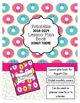 2018-2019 Lesson Planner - Printable Lesson Plan Book **DONUT THEME**