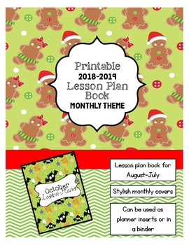 2018-2019 Lesson Planner - Printable Lesson Plan Book **MONTHLY THEME**