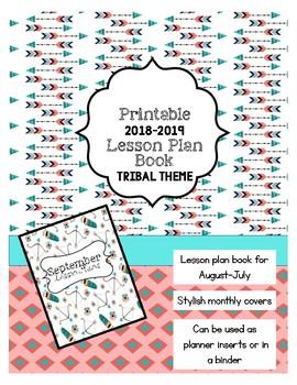 2018-2019 Lesson Planner - Printable Lesson Plan Book **TRIBAL THEME**