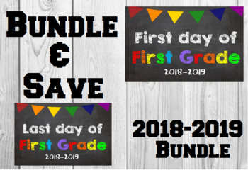 2018-2019 School Year First & Last Day of School Bundle for 1st Grade - SAVE