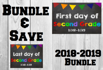 2018-2019 School Year First & Last Day of School Bundle for 2nd Grade - SAVE