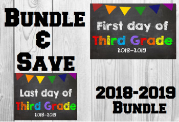 2018-2019 School Year First & Last Day of School Bundle for 3rd Grade - SAVE