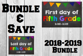 2018-2019 School Year First & Last Day of School Bundle for 5th Grade - SAVE