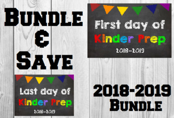 2018-2019 School Year First & Last Day of School Bundle for Kinder Prep - SAVE