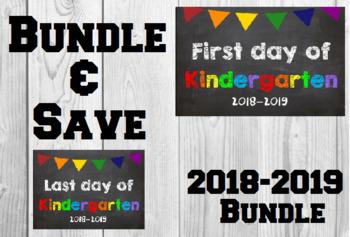 2018-2019 School Year First & Last Day of School Bundle for Kindergarten - SAVE