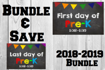 2018-2019 School Year First & Last Day of School Bundle for Pre-K - SAVE