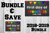 2018-2019 School Year First & Last Day of School Bundle for Preschool - SAVE