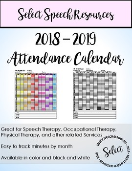 Speech Therapy Attendance Calendars 2018 Teaching Resources
