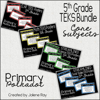 "5th Grade ""I Can"" TEKS Statement Poster Bundle: PRIMARY POLKA DOT"