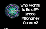 2018 - #2 5th Grade Who Wants To Be A Millionaire STAAR Review Game Show Review