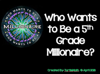 2018 - 5th Grade - Who Wants to be a 5th Grade Millionaire? STAAR Review Game