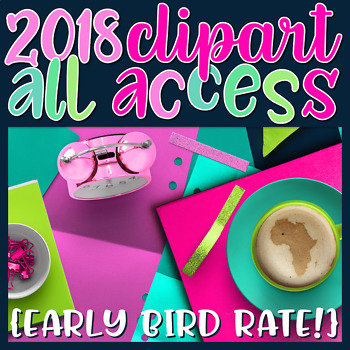 2018 ALL ACCESS Clip Art Early Bird Rate