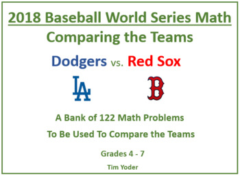 2018 Baseball World Series Math - A Bank of Math Problems to Compare the Teams
