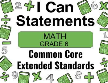 2018 C Core Extended Standards I CAN Statements Gr. 6 Math Special Education