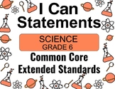2018 C Core Extended Standards I CAN Statements Gr. 6 Science Special Education