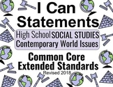 2018 CCore Extended Standards I CAN Posters HS: Contemporary World Issues