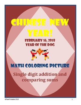 2018 Chinese New Year - 1st Grade - Adding and Comparing Math Coloring Picture!