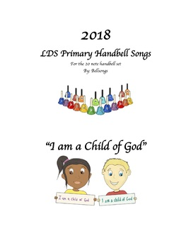 "2018 LDS Handbell book ""I am a Child of God"""