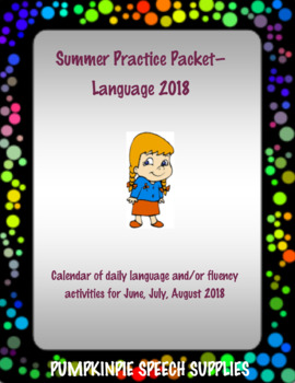 Summer Practice Packet for Language/Fluency - 2018