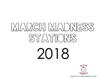 2018 March Madness Math Stations