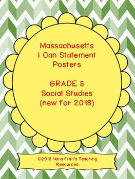 2018 Massachusetts Grade 5 Social Studies Learning Target I Can Statements