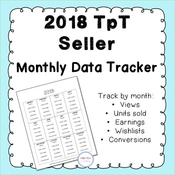 2018 Monthly Data Tracker Freebie for TpT Sellers
