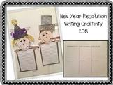 2018 New Year Resolution Writing Craftivity