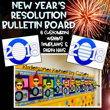 2018 New Year's Resolution Bulletin Board Bundle - Writing Templates, Party Hats