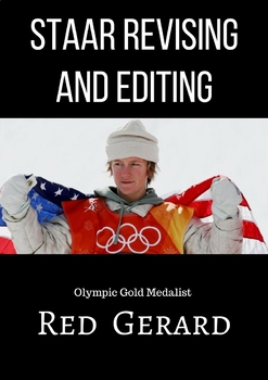 2018 Olympic Gold Medalist Red Gerard STAAR Revising and Editing
