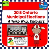 2018 Ontario Municipal Elections Word Wall Resource