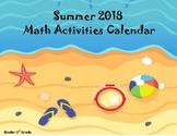 Math Activities Calendar Summer 2018 (Kinder-1st Grade)