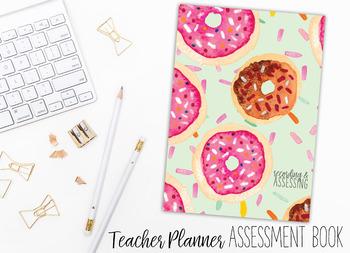 2018 Teacher Planner | Recording and Assessing | Doughnuts