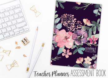 2018 Teacher Planner | Recording and Assessing | Plain Floral