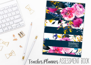 2018 Teacher Planner | Recording and Assessing | Striped Floral
