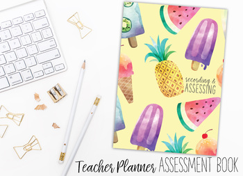 2018 Teacher Planner | Recording and Assessing | Tropical