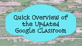 2018 Updated New Google Classroom - What's New for Student