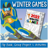 WINTER OLYMPICS 2018 Interactive Flip Book, Group Project and Activities