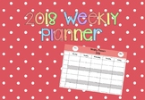 2018 Weekly Planner Template Editable!