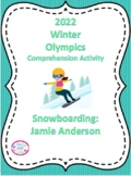 2018 Winter Olympics Comprehension Activity, Jamie Anderson