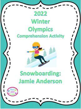 2018 Winter Olympics Comprehension Activity, Jamie Anderson