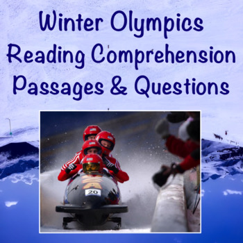 2018 Winter Olympics Reading Comprehension Passages and Questions