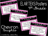 "2019-2020 4th Grade ELAR TEKS ""I Can"" Statement Posters: CHEVRON BRIGHTS"