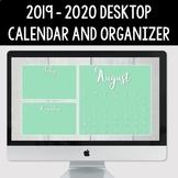 2019 - 2020 Digital Desktop Calendar and Organizer