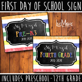 2019-2020 First Day of School Sign / Back To School INCLUDES ALL GRADES