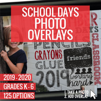 2019-2020 School Days Photo Overlays