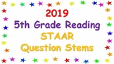 2019 5th Grade Reading STAAR Question Stems