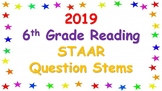 2019 6th Grade Reading STAAR Question Stems