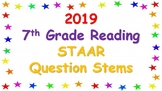 2019 7th Grade Reading STAAR Question Stems